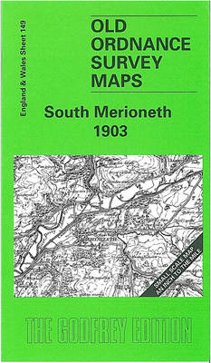 South Merioneth 1903: One Inch Map 149 - Old O.S. Maps of England and Wales (Sheet map, folded)