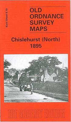 Chislehurst (North) 1895: Kent Sheet 8.10 - Old O.S. Maps of Kent (Sheet map, folded)