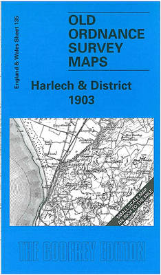 Harlech and District 1903 - Old O.S. Maps of England and Wales (Sheet map, folded)
