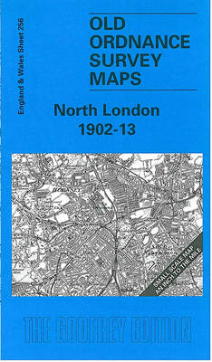 North London 1902-13: One Inch Map 256 - Old O.S. Maps of England and Wales (Sheet map, folded)