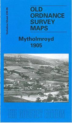 Mytholmroyd 1906: Yorkshire Sheet 230.06 - Old O.S. Maps of Yorkshire (Sheet map, folded)