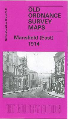 Mansfield (East) 1914: Nottinghamshire Sheet 23.13 - Old O.S. Maps of Nottinghamshire (Sheet map, folded)