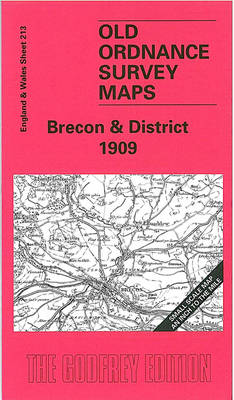 Brecon and District 1909: One Inch Map 213 - Old O.S. Maps of England and Wales (Sheet map, folded)