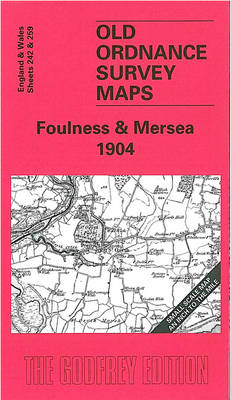 Foulness and Mersea 1904: One Inch Map 242 - Old O.S. Maps of England and Wales (Sheet map, folded)