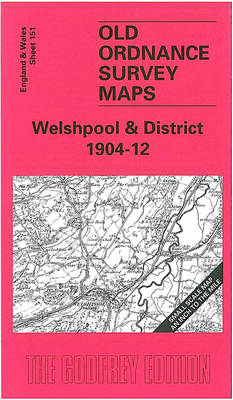 Welshpool and District 1904: One Inch Sheet 151 - Old O.S. Maps of England and Wales (Sheet map, folded)