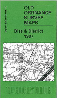 Diss and District 1907: One Inch Map 175 - Old Ordnance Survey Maps of England & Wales (Sheet map, folded)