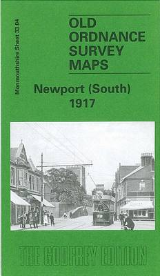 Newport (South) 1917: Monmouthshire Sheet 33.04 - Old O.S. Maps of Monmouthshire (Sheet map, folded)