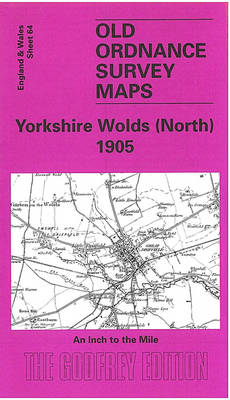 Yorkshire Wolds (North) 1905: One Inch Sheet 064 - Old Ordnance Survey Maps - Inch to the Mile (Sheet map, folded)