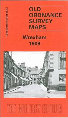 Wrexham 1909: Denbighshire Sheet 28.12 - Old O.S. Maps of Denbighshire (Sheet map, folded)