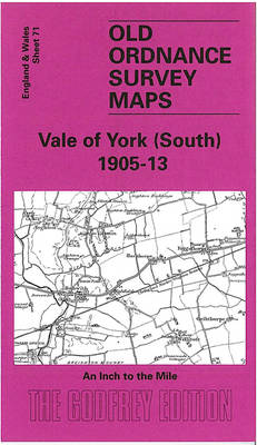 Vale of York (South) 1905-13 - Old Ordnance Survey Maps - Inch to the Mile (Sheet map, folded)