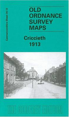 Criccieth 1913: Caernarvonshire Sheet 34.13 - Old O.S. Maps of Caernarvonshire (Sheet map, folded)