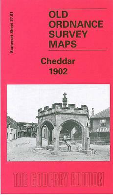 Cheddar 1902: Somerset Sheet 27.01 - Old O.S. Maps of Somerset (Sheet map, folded)