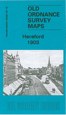 Hereford 1903: Herefordshire Sheet 33.16 - Old O.S. Maps of Herefordshire (Sheet map, folded)