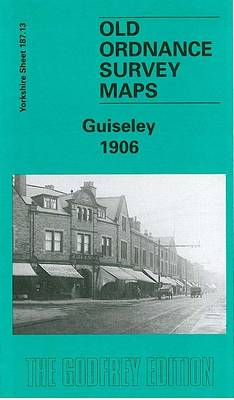 Guiseley1906: Yorkshire Sheet 187.13 - Old O.S. Maps of Yorkshire (Sheet map, folded)