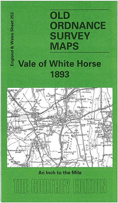 Vale of White Horse 1893: One Inch Map 253 - Old Ordnance Survey Maps of England & Wales (Sheet map, folded)