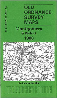 Montgomery and District 1908: One Inch Sheet 165 - Old Ordnance Survey Maps of England & Wales (Sheet map, folded)
