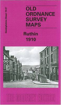 Ruthin 1910: Denbighshire Sheet 19.07 - Old O.S. Maps of Denbighshire (Sheet map, folded)