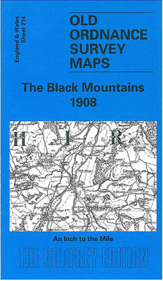 The Black Mountains 1908: One Inch Map 214 - Old O.S. Maps of England and Wales (Sheet map, folded)