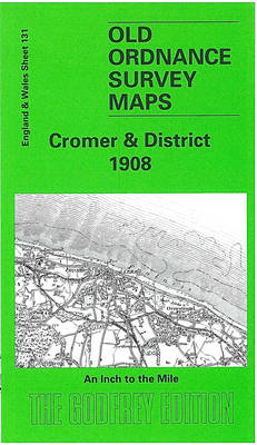 Cromer and District - Old O.S. Maps of England and Wales (Sheet map, folded)