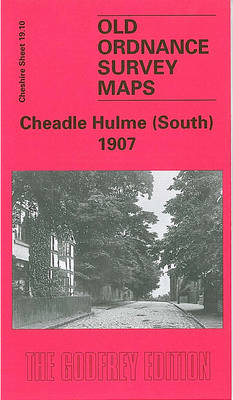 Cheadle Hulme (South) 1907: Cheshire Sheet 19.10 - Old O.S. Maps of Cheshire (Sheet map, folded)