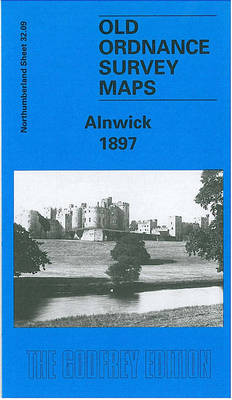 Alnwick 1897: Northumberland Sheet 32.09 - Old O.S. Maps of Northumberland (Sheet map, folded)