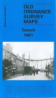 Trench 1901: Shropshire Sheet 36.07 - Old O.S. Maps of Shropshire (Sheet map, folded)