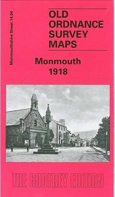 Monmouth 1918: Monmoutshire Sheet 14.04 - Old O.S. Maps of Monmouthshire (Sheet map, folded)