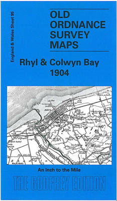 Rhyl and Colwyn Bay 1904: One Inch Sheet 095 - Old Ordnance Survey Maps - Inch to the Mile (Sheet map, folded)
