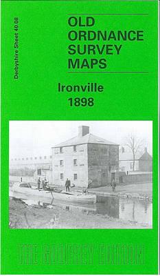 Ironville 1898: Derbyshire Sheet 40.08 - Old O.S. Maps of Derbyshire (Sheet map, folded)