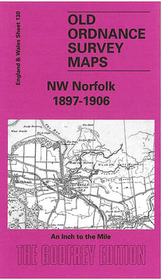 NW Norfolk 1897-1906: One Inch Sheet 130 - Old Ordnance Survey Maps of England & Wales (Sheet map, folded)