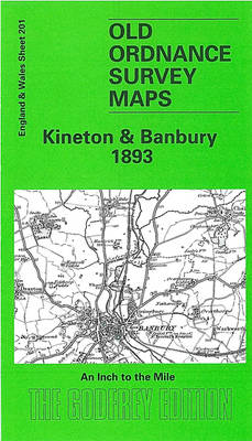 Kineton & Banbury 1893: One Inch Sheet 201 - Old Ordnance Survey Maps - Inch to the Mile (Sheet map)