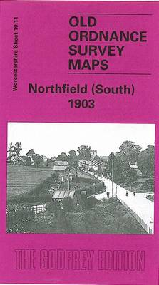Northfield (South) 1903: Worcestershire Sheet 10.11 (Sheet map, folded)