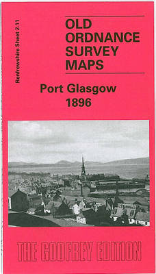Port Glasgow 1896: Renfrewshire Sheet 2.11 (Sheet map)