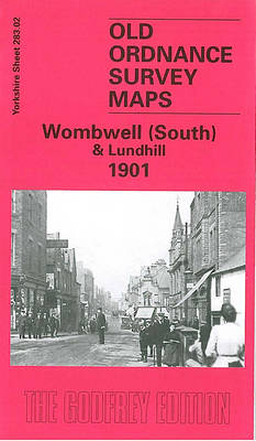 Wombwell (South) & Lundhill 1901: Yorkshire Sheet 283.02 - Old Ordnance Survey Maps of Yorkshire (Sheet map, folded)