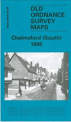 Chelmsford (South) 1895: Essex  Sheet 52.08 - Old Ordnance Survey Maps of  Essex (Sheet map, folded)
