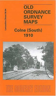 Colne (South) 1910: Lancashire Sheet 56.04 - Old Ordnance Survey Maps of Lancashire (Sheet map, folded)