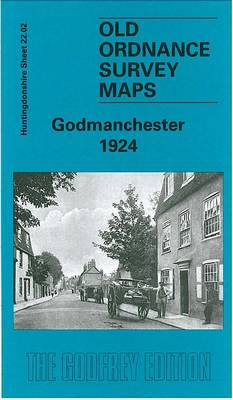 Godmanchester 1924: Huntingdonshire Sheet 22.02 - Old O.S. Maps of Huntingdonshire (Sheet map, folded)