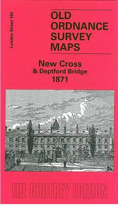 New Cross & Deptford Bridge 1871: London Sheet 104.1 - Old Ordnance Survey Maps of London (Sheet map, folded)