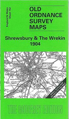 Shrewsbury and The Wrekin 1904: One Inch Sheet 152 - Old Ordnance Survey Maps of England & Wales (Sheet map, folded)