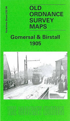 Gomersal and Birstall 1905: Yorkshire Sheet 232.06 - Old O.S. Maps of Yorkshire (Sheet map, folded)