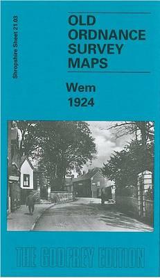Wem 1924: Shropshire Sheet 21.03 - Old O.S. Maps of Shropshire (Sheet map, folded)