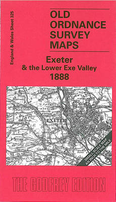 Exeter and the Lower Exe Valley 1888: One Inch Map 325 - Old Ordnance Survey Maps of England & Wales (Sheet map, folded)
