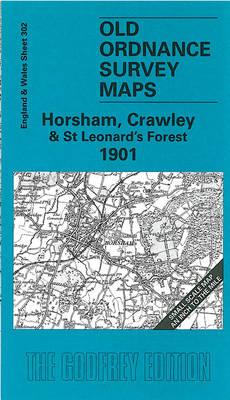 Horsham, Crawley and St. Leonards Forest 1901: One Inch Map 302 - Old Ordnance Survey Maps of England & Wales (Sheet map, folded)
