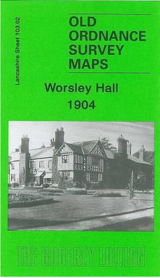Worsley Hall 1904: Lancashire Sheet 103.02 - Old O.S. Maps of Lancashire (Sheet map, folded)