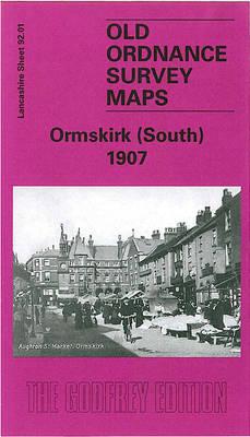 Ormskirk (South) 1907: Lancashire Sheet 92.01 - Old O.S. Maps of Lancashire (Sheet map, folded)