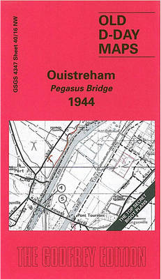 Ouistreham - Pegasus Bridge 1944: D-Day Sheet 40/16 - D-Day Maps S. (Sheet map, folded)