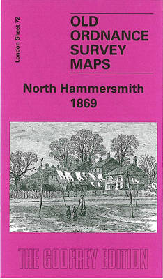 North Hammersmith 1869: London Sheet 072.1 - Old Ordnance Survey Maps of London (Sheet map, folded)