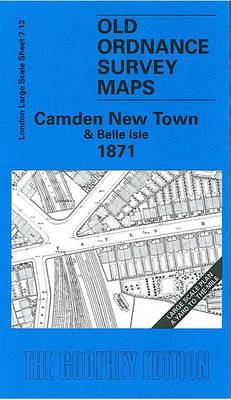 Camden New Town and Belle Isle 1871: London Large Scale 07.13 - Old Ordnance Survey Maps of London - Yard to the Mile (Sheet map, folded)