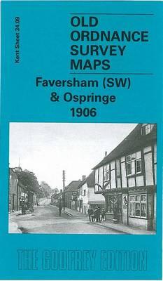 Faversham (SW) and Ospringe 1906: Kent Sheet 34.09 - Old O.S. Maps of Kent (Sheet map, folded)