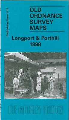 Longport and Porthill 1898: Staffordshire Sheet 11.12 - Old O.S. Maps of Staffordshire (Sheet map, folded)